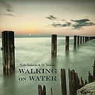 Walking on Water by Liz Madden and Katie Carpenter