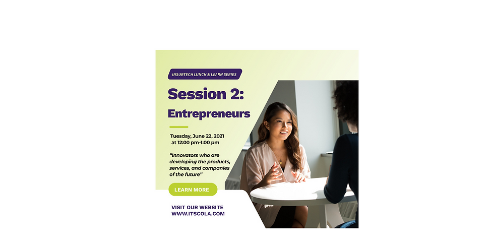 InsurTech Lunch and Learn Series: Session 2 Entrepreneurs