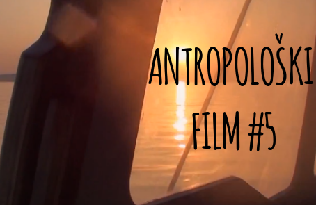 Antropološki film #5 u Dorćolskom narodnom pozorištu - DĆP