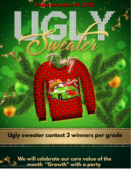 Ugly Sweater Day - Friday, December 18th.  Join the holiday cheer!