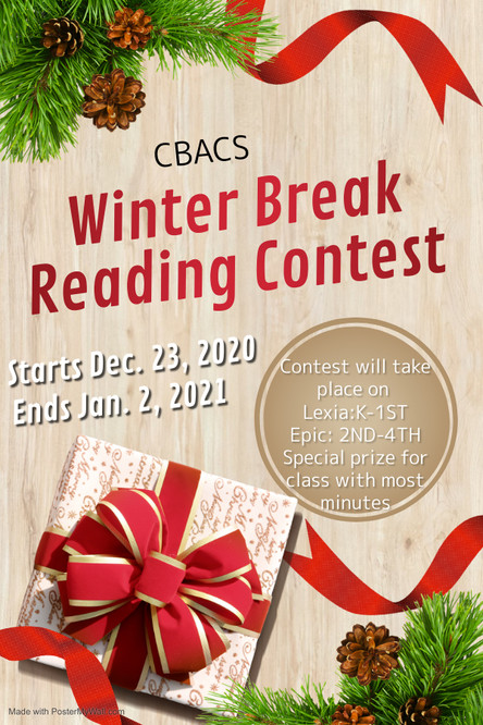 Winter Break Reading Contest - December 23rd - January 1nd!  Win a Class Party!