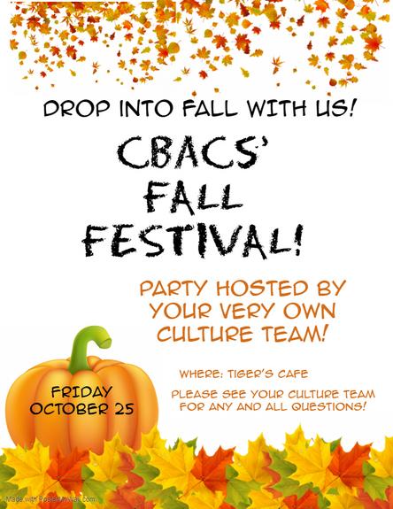 CBACS FALL FESTIVAL - Scholar Celebration- Fri. October 25th