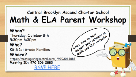 K/1 & 2 - 4 Math & ELA Parent Workshops on Thurs. 10/8