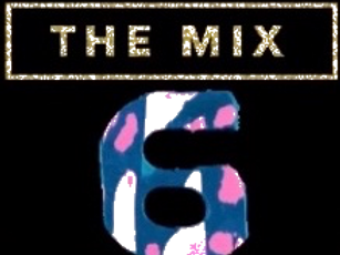 The Mix 6