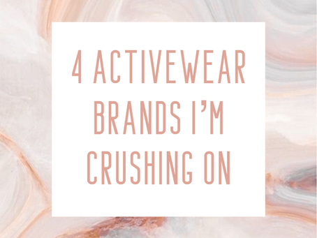 4 activewear brands I'm crushing on