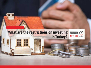 What are the investment restrictions for foreigners in Turkey?