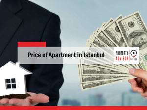 price of apartment in istanbul and the Turkish real estate market