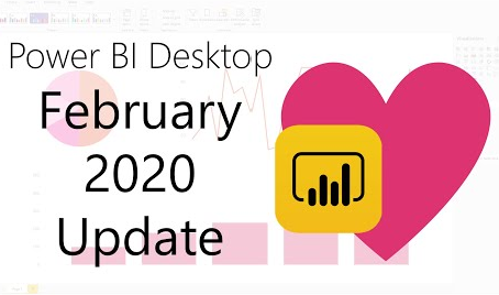 Power BI Desktop Update 02/2020