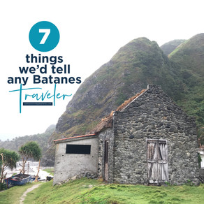 7 Things We'd Tell Any Batanes Traveler