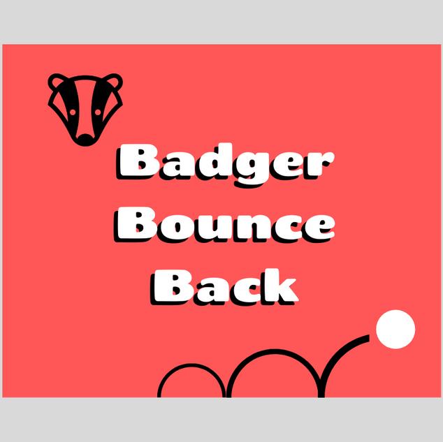 Badger Bounce Back 1