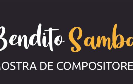 Bendito Samba Clube: 1° Mostra de Compositores