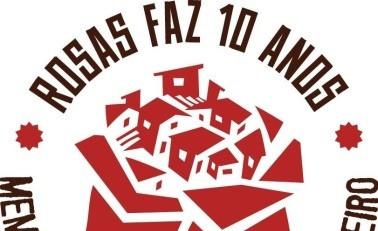 Rosas Faz 10 Anos: Memórias de Um Teatro Maloqueiro