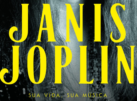 Janis Joplin: Sua vida, Sua música