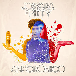 Para ouvir: Pitty e Josyara lançam nova versão para Anacrônico