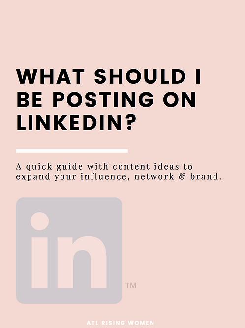 Free Download! What Should I Be Posting on LinkedIn?
