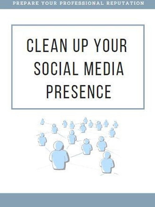 Clean Up Your Social Media Presence Guide & Checklist