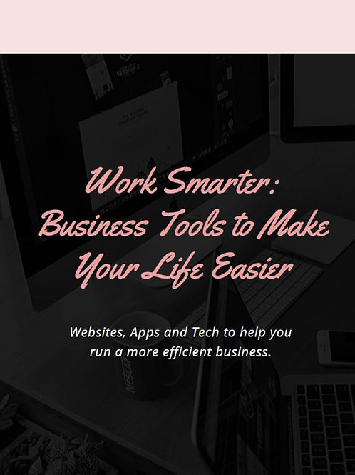 Free Download! Work Smarter: Business Tools to Make Your Life Easier