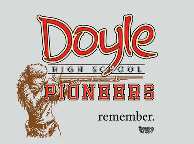 Doyle High School Pioneers remember shirt design