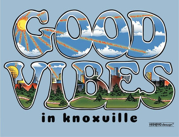 Good Vibes in Knoxville TN shirt design