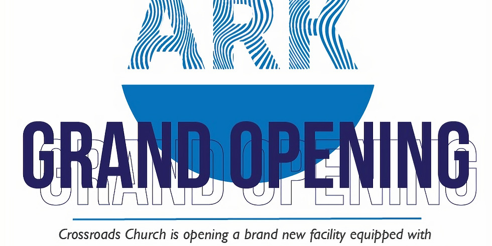 The Ark Grand Opening