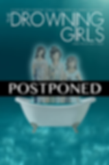 THEDROWNINGGIRLS_OFFICIALposter_POSTPONE