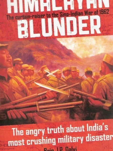 Himalayan Blunder: The Angry Truth About India's Most Crushing Military Disaster