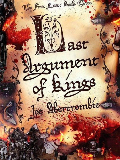 Last Argument of Kings (First Law #3)