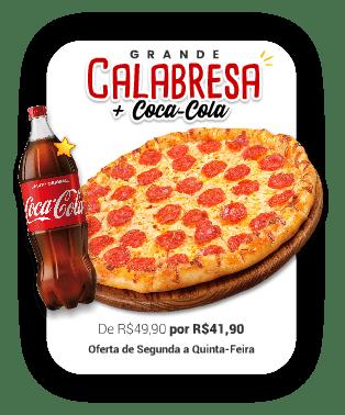 Calabresa Grande + Coca-Cola 1,5Lt