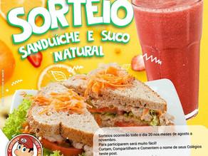 Sorteio: Sanduíche e Suco Natural.
