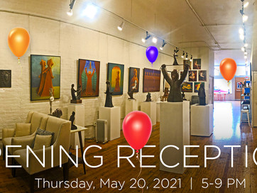 Opening Reception: Thursday, May 20, 2021
