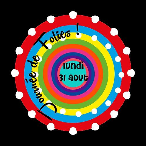 JOURNÉE DE FOLIES / SAINT-AMABLE