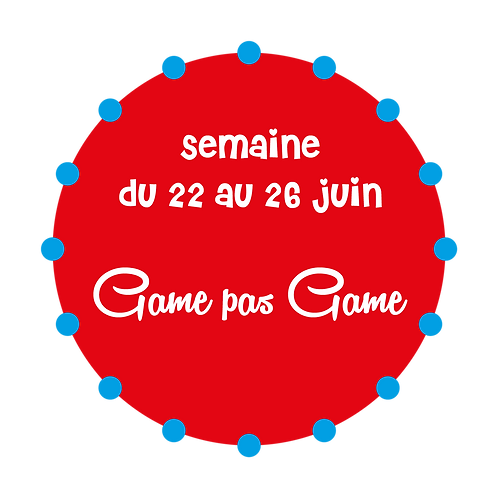 GAME PAS GAME / SAINT-AMABLE