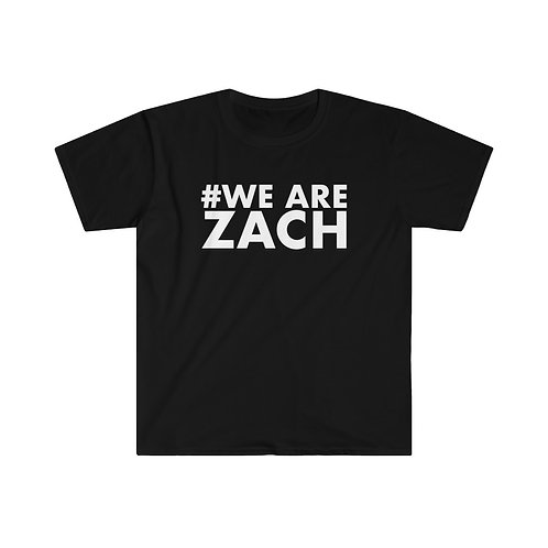 We are Zach T-Shirt
