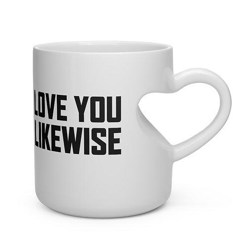 Love you Likewise Heart Mug
