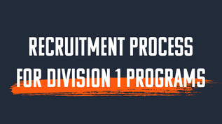 Recruitment Process for Division 1 Programs