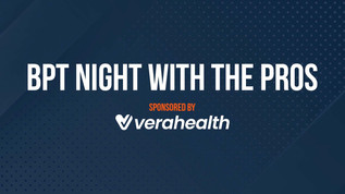 Inaugural BPT Night with the Pros sponsored by VeraHealth