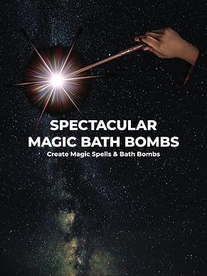 Spectacular Magic Bath Bombs