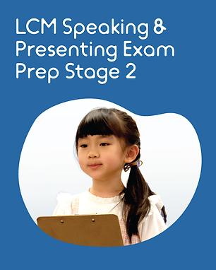 LCM Speaking & Presenting Exam Prep Stage 2