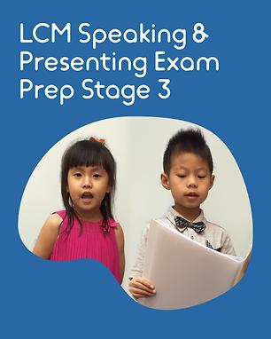 LCM Speaking & Presenting Exam Prep Stage 3