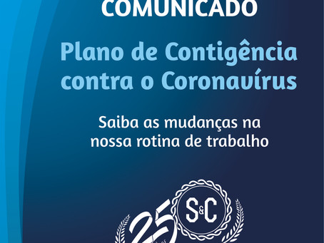 CORONAVÍRUS - COMUNICADO AOS CLIENTES SOBRE MUDANÇAS NA ROTINA DE TRABALHO