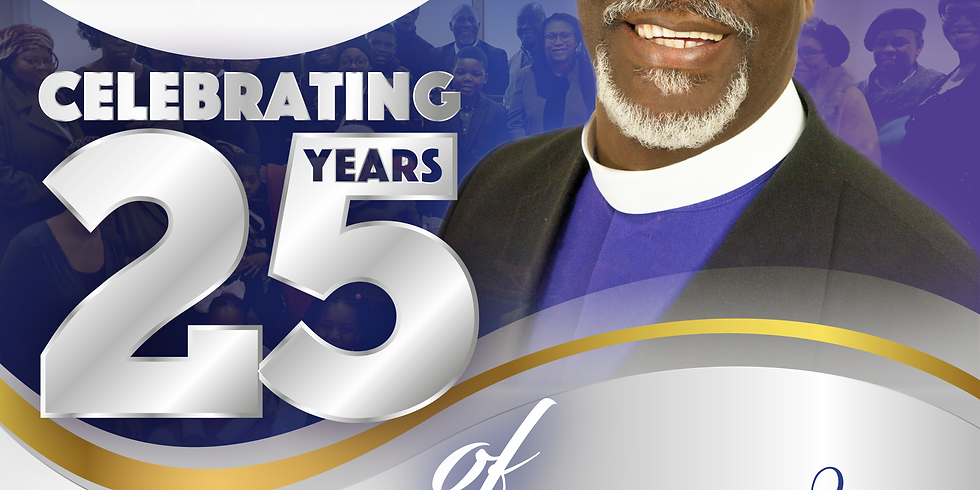 Celebration of 25 Years In Pastoral Service & Consecration Service