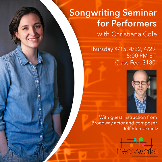 Songwriting Seminar for Performers with Christiana Cole