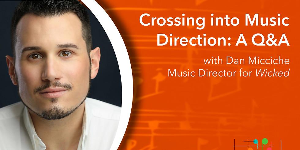 Tempo Change: Crossing Into Music Direction with Dan Micciche