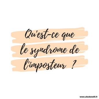 Qu'est-ce que le syndrome de l'imposteur ?