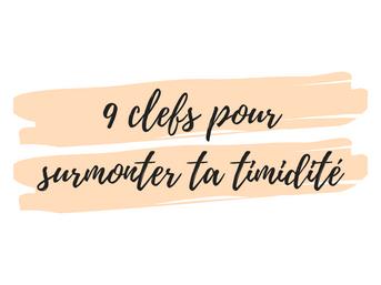 9 clefs pour surmonter ta timidité