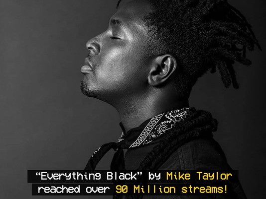 """Everything Black"" by Mike Taylor - REACHING OVER 90 MILLION STREAMS ON SPOTIFY!"