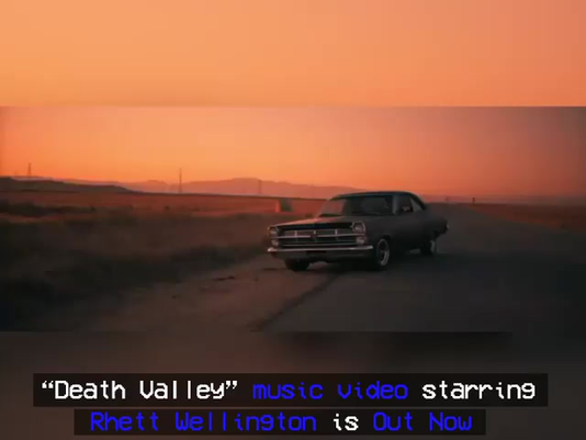 """""""Death Valley"""" Music Video starring Rhett Wellington is Out Now!"""