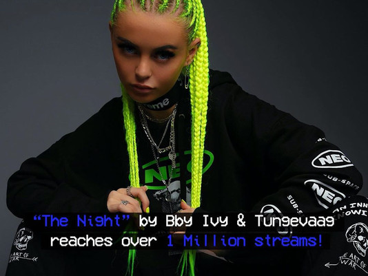 """THE NIGHT"" by Bby Ivy & Tungevaag - REACHING OVER 1 MILLION STREAMS ON SPOTIFY!"