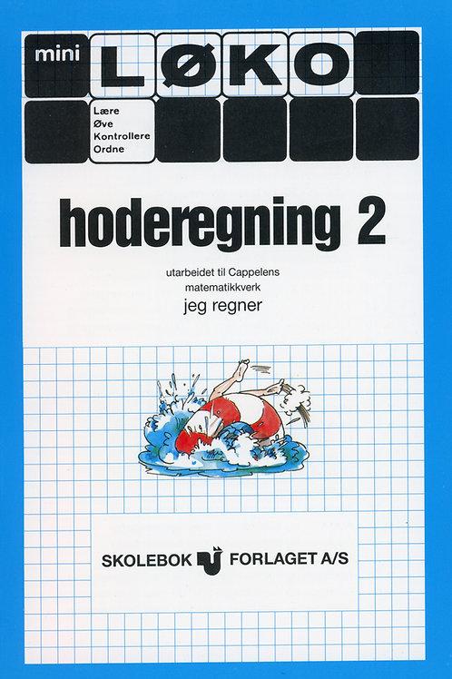 Hoderegning 2 (2 - 5 Trinn)