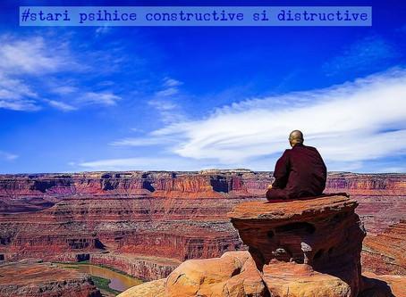 Stari psihice constructive si distructive